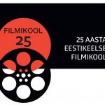 25 aastat eestikeelset filmikooli